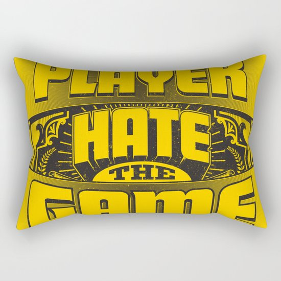 Dont Hate the Player Hate the Game Rectangular Pillow