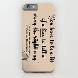 Storytelling Lies - Name of the Wind iPhone Case