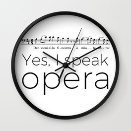 I speak opera (baritone) Wall Clock