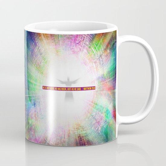 Just as He Said Coffee Mug