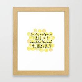 Kind Words are like Honey Bible verse Framed Art Print