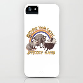 Support Your Local Street Cats iPhone Case