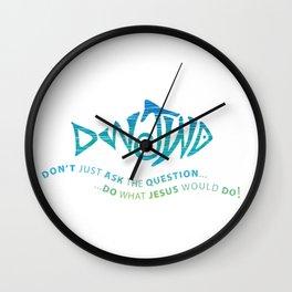 DWJWD (Do What Jesus Would Do) Wall Clock