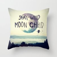 Throw Pillows featuring stay wild by Lostfog Co↟