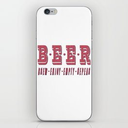 b.e.e.r. - I love beer iPhone Skin