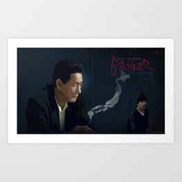 Brother - Aniki Art Print