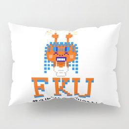 F**K YOU Pillow Sham