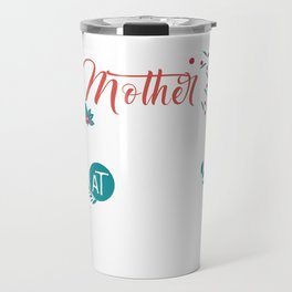 When Mother Is Happy There Is Peace Travel Mug