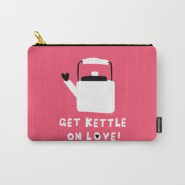 Get Kettle On Love! Carry-All Pouch