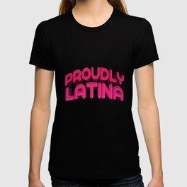 Latina proudly spanish quotes T-shirt