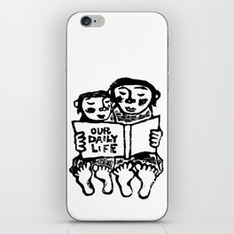 our daily life iPhone Skin