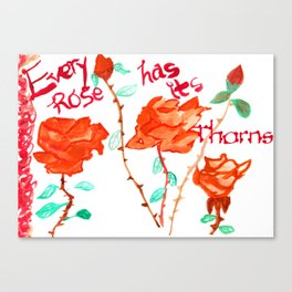Every Rose Canvas Print