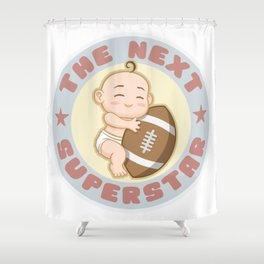 The next superstar - american football Shower Curtain