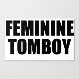Feminine Tomboy Canvas Print