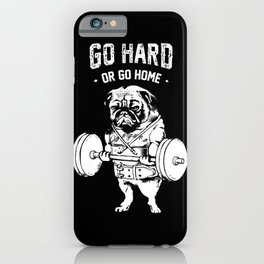 Go Hard or Go Home in Black iPhone Case