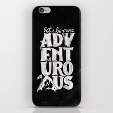 MORE ADVENTUROUS II iPhone & iPod Skin