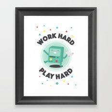 Work Hard, Play BMO Framed Art Print