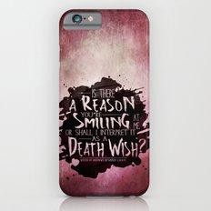 Death Wish quote Design Slim Case iPhone 6