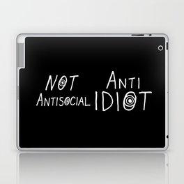 NOT Anti-Social Anti-Idiot - Dark BG Laptop & iPad Skin