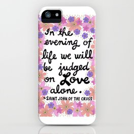 In The Evening Of Life iPhone Case
