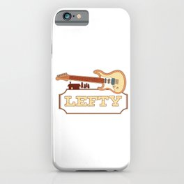 Lefty Guitarist Guitar Player Gift iPhone Case