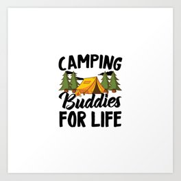Camping Buddies For Life | Mountains Camp Gifts Art Print