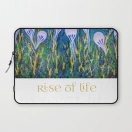 Rise of Life Laptop Sleeve