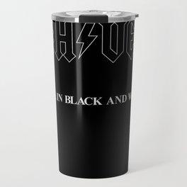 Back In Black & White Travel Mug