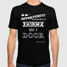 If opportunity doesn't knock build a door Mens Fitted Tee MEDIUM Black