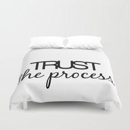Trust The Process Duvet Cover