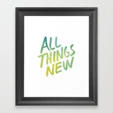 All Things New (version 3) Framed Art Print