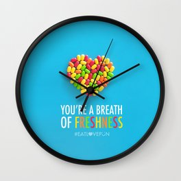 You're a Breath of Freshness Wall Clock
