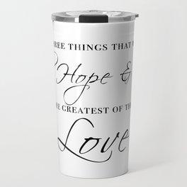 faith hope & love Travel Mug
