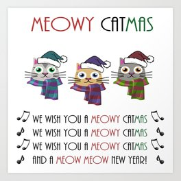 Meowy Catmas (Christmas) Art Print