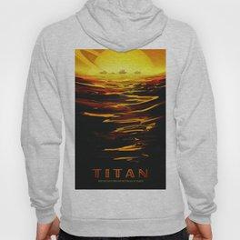 Titan : NASA Retro Solar System Travel Posters Hoody