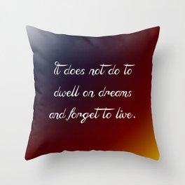 Dwell on Dreams Throw Pillow