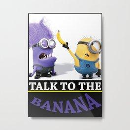 La Banana Metal Print