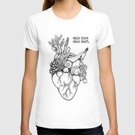 Whole foods, whole heart T-shirt