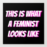 feminist Canvas Prints featuring Feminist by Jewell Ariel L.