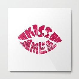 Kiss Me Metal Print