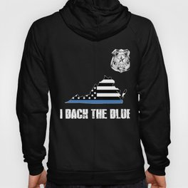 Virginia Police Appreciation Thin Blue Line I Back The Blue Hoody