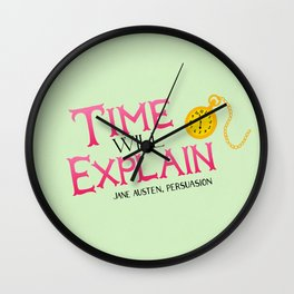 Jane Austen Time Will Explain Wall Clock