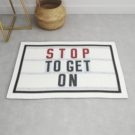 STOP to get ON - Typo Rug
