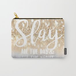 Slay- All the Day & All the Night Carry-All Pouch