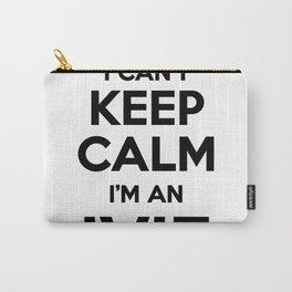I cant keep calm I am an IVIE Carry-All Pouch