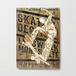 Live to Skate Metal Print