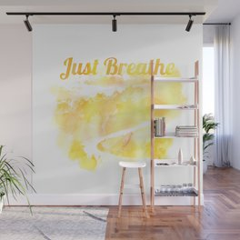 Just Breathe 03 Wall Mural