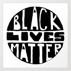 Black Lives Matter Filled Art Print