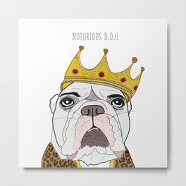 Celebrity Dogs-Notorious D.O.G. Metal Print