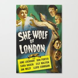 She-Wolf of London, vintage horror movie poster Canvas Print